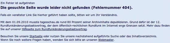 Mit dem 01.09.2010 musste tagesschau.de rund 80 Prozent seiner Archivinhalte depublizieren