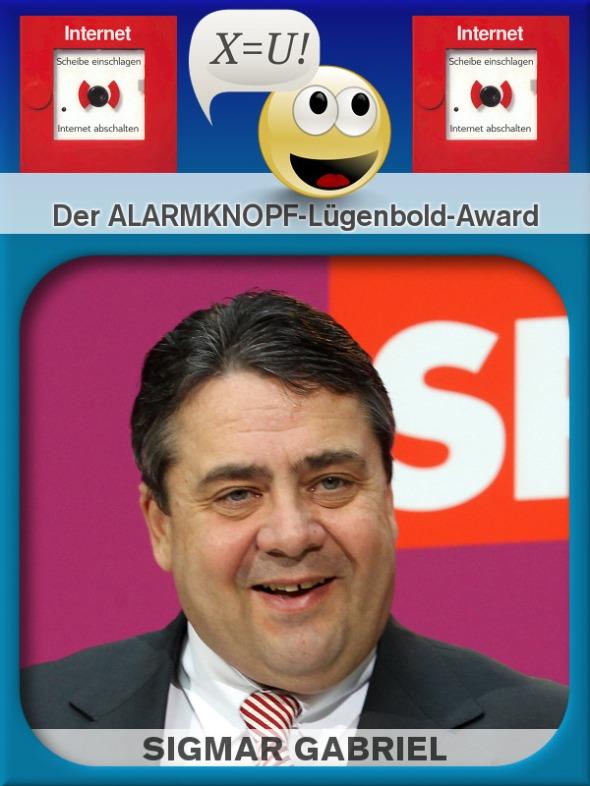 Der ALARMKNOPF-Lügenbold-Award -- Aktueller Auszeichnungsträger: Sigmar Gabriel, SPD-Vorsitzender