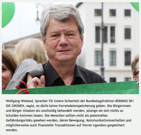 Screenshot aus der Website der Partei Bündnis 90 / Die Grünen -- Wolfgang Wieland, Sprecher für Innere Sicherheit der Bundestagsfraktion BÜNDNIS 90/DIE GRÜNEN, sagte, es dürfe keine Vorratsdatenspeicherung geben. Die Bürgerinnen und Bürger müssten als unschuldig behandelt werden, solange sie sich nichts zu Schulden kommen lassen. Die Menschen sollten nicht als potentielles Gefährdungsrisiko gesehen werden, deren Bewegung, Kommunikationsverhalten und möglicherweise auch finanzielle Transaktionen auf Vorrat irgendwo gespeichert werden.