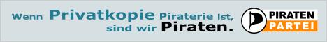 Wenn Privatkopie Piraterie ist, sind wir Piraten