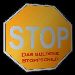 Das güldene Stoppschild